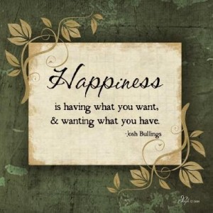 92251-Happiness+is+having+what+you+w