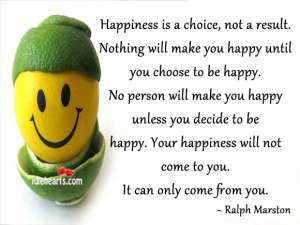 Happiness-is-a-choice-not-a-result.