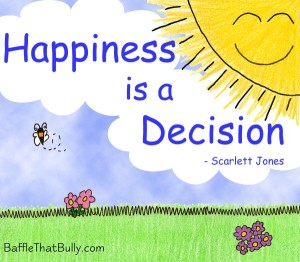happiness-is-a-decision-BTB-e1370283750335