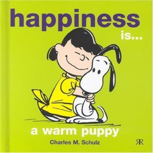 happiness-is-a-warm-puppy-chlarles-m-schulz
