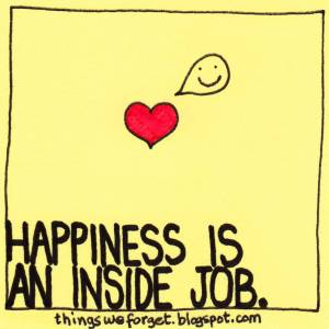 happiness-is-an-inside-job-7