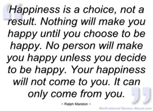 happiness-is-choice-ralph-marston