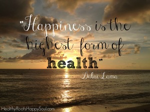 happiness-is-the-highest-form-of-health