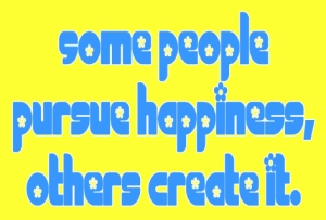 some-people-pursue-happiness-others-create-it-happiness-quote-taolife